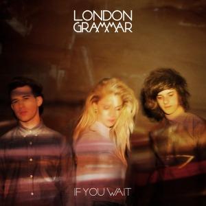 London_Grammar-If_You_Wait
