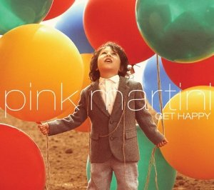 Pink_Martini_-_Get_Happy
