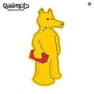 Quasimoto_Yessir_Whatever
