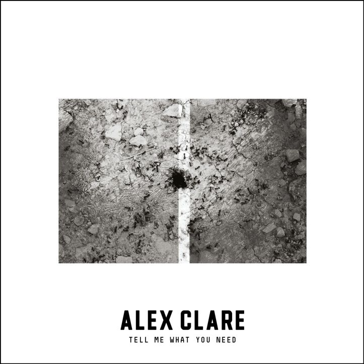 alex-clare-tell-me-what-you-need-2016